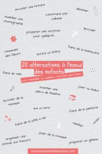 20 alternatives à l'ennui- vers une parentalité positive