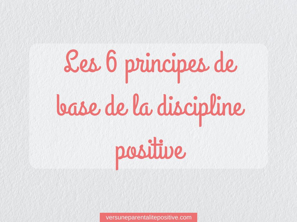 Les 6 principes de la discipline positive