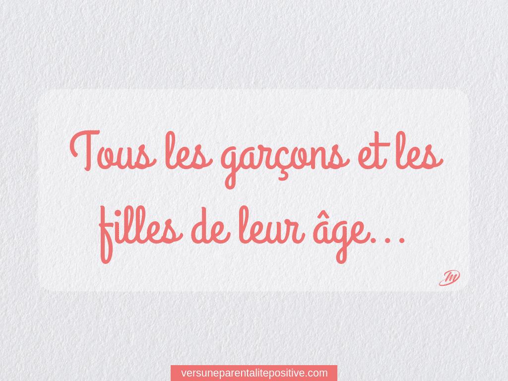 Tous les garçons et les filles de leur âge… 👦👧